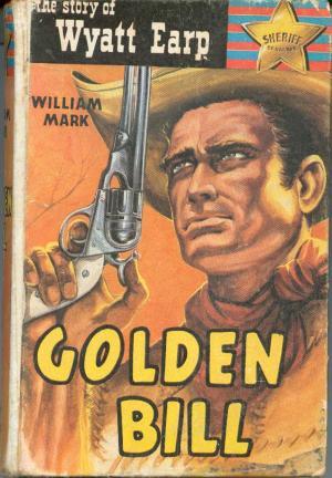 Image result for Wyatt Earp 6 Golden Bill